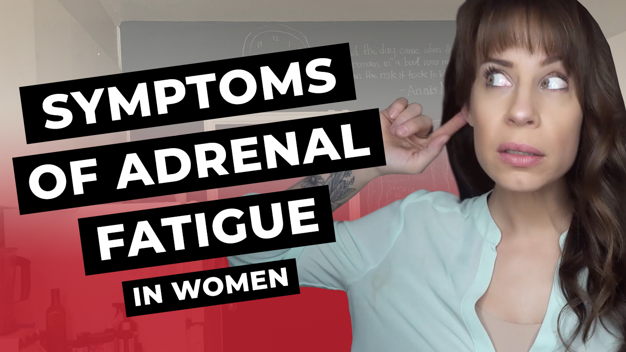 symptoms of adrenal fatigue in women
